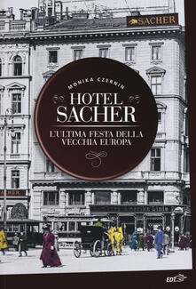 Hotel Sacher. Lultima festa della vecchia Europa.pdf