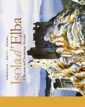 Isola d'Elba. I taccuini dell'arcipelaApri il menu...no