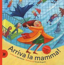 Tegliowinterrun.it Arriva la mamma! Ediz. illustrata Image