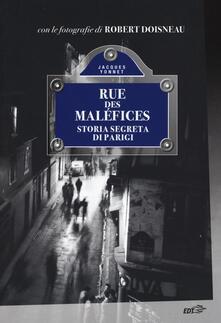 Writersfactory.it Rue des Maléfices. Storia segreta di Parigi Image