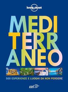 Camfeed.it Mediterraneo. 500 esperienze e luoghi da non perdere Image