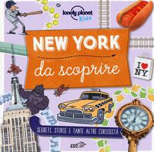 New York da scoprire. Segreti, storie e tante altre curiosità. Ediz. a colori - Moira Butterfield - copertina