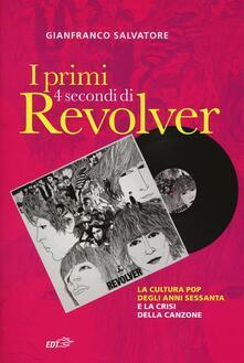 Amatigota.it I primi 4 secondi di Revolver. La cultura pop degli anni Sessanta e la crisi della canzone Image