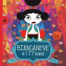 Squillogame.it Biancaneve e i 77 nani. Ediz. illustrata Image