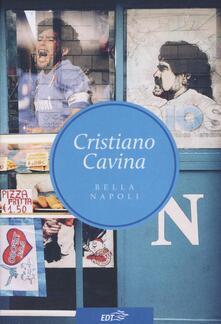 Bella Napoli - Cristiano Cavina - copertina