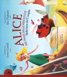 Milanospringparade.it Alice nel paese delle meraviglie. Nella tana del coniglio. Ediz. illustrata Image