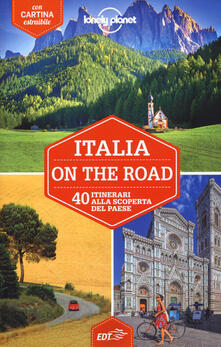 Italia on the road. 40 itinerari alla scoperta del paese. Con carta estraibile - Paula Hardy,Duncan Garwood,Robert Landon - copertina
