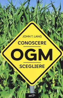 Rallydeicolliscaligeri.it OGM. Conoscere, scegliere Image