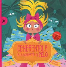 Cenerentola e le scarpette di pelo. Ediz. a colori - Raphaëlle Barbanègre - copertina