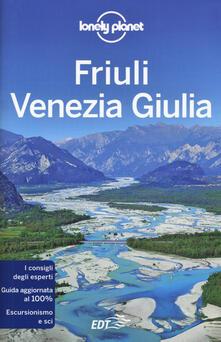 Friuli Venezia Giulia - Luigi Farrauto,Piero Pasini - copertina