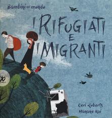 Winniearcher.com I rifugiati e i migranti. Bambini nel mondo. Ediz. a colori Image
