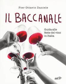 Adiaphora.it Il baccanale. Guida alle feste del vino in Italia Image