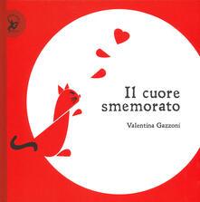 Il cuore smemorato - Valentina Gazzoni - copertina