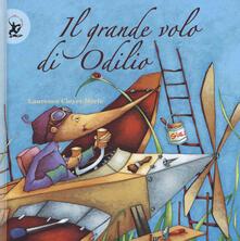 Fondazionesergioperlamusica.it Il grande volo di Odilio. Ediz. a colori Image