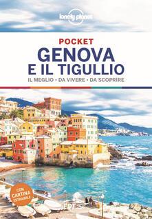 Genova e il Tigullio. Il meglio da vivere da scoprire. Con cartina - copertina