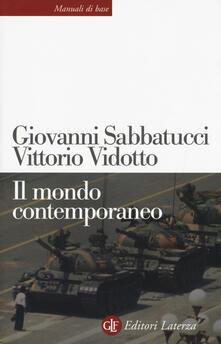 Il mondo contemporaneo - Giovanni Sabbatucci,Vittorio Vidotto - copertina