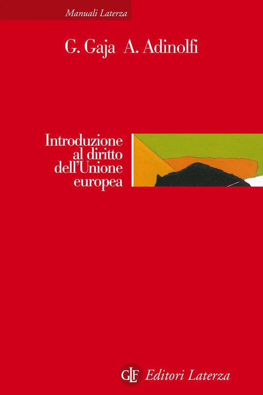 Introduzione al diritto dell'Unione europea - Giorgio Gaja,Adelina Adinolfi - copertina
