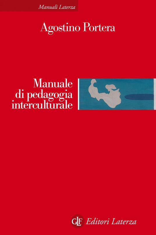 Manuale di pedagogia interculturale. Nuova ediz. - Agostino Portera - copertina