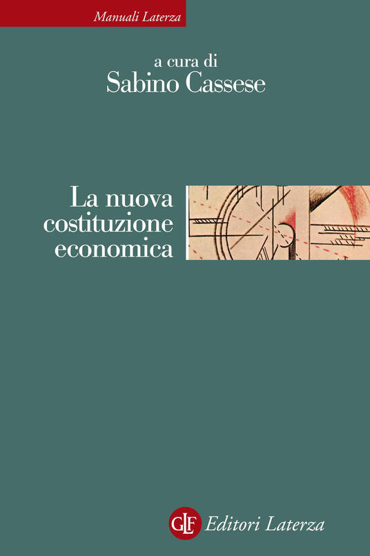 La nuova costituzione economica. Nuova ediz. - copertina