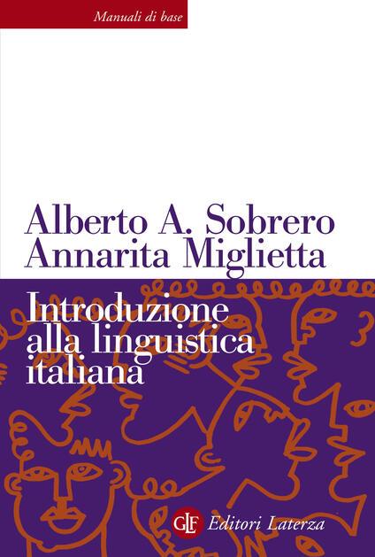 Introduzione alla linguistica italiana. Nuova ediz. - Alberto A. Sobrero,Annarita Miglietta - copertina