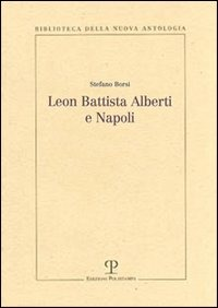 Leon Battista Alberti e Napoli - Borsi Stefano - wuz.it