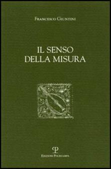 Il senso della misura - Francesco Giuntini - copertina