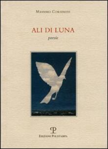 Ali di luna - Massimo Corsinovi - copertina