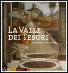 La valle dei tesori. Capolavori allo specchio-The Valley of Treasures. Mirroring masterpieces compared - copertina