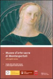 Daddyswing.es Museo d'arte sacra di Montespertoli. Guida alla visita del museo alla scoperta del territorio. Ediz. italiana e inglese Image