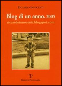 Blog di un anno. 2005
