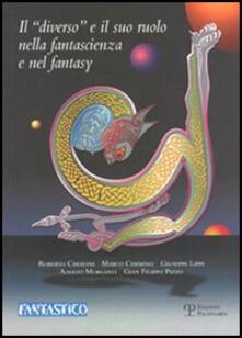 Il «diverso» e il suo ruolo nella fantascienza e nel fantasy - copertina