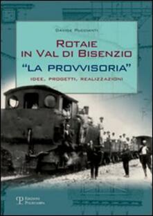 Listadelpopolo.it Rotaie in val di Bisenzio. «La provvisoria». Idee, progetti, realizzazioni Image