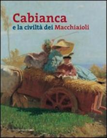 Cabianca e la civiltà dei macchiaioli - copertina