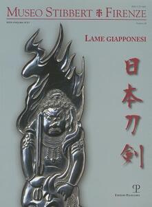 Museo Stibbert. Firenze. Vol. 11: Lame giapponesi. Ediz. italiana e inglese. - copertina