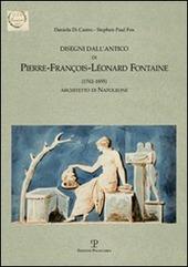 Disegni dall'antico di Pierre-Francois-Leonard Fontaine (1762-1855) architetto di Napoleone