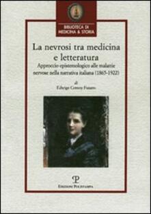 La nevrosi tra medicina e letteratura. Approccio epistemologico alle malattie nervose nella letteratura italiana (1865-1922).pdf
