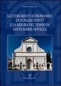 Gli strumenti astronomici di Egnazio Danti e la misura del tempo in Santa Maria Novella