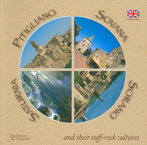 Pitigliano, Sovana, Sorano, Saturnia and their tuff-rock cultures