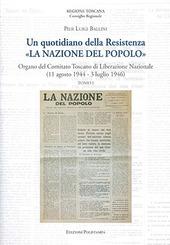 Un quotidiano della Resistenza. «La Nazione del Popolo». Organo del Comitato Toscano di Liberazione Nazionale (11 agosto 1944 - 3 luglio 1946)