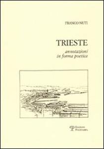 Trieste. Annotazioni in forma poetica