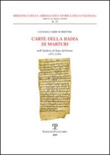Warholgenova.it Carte della Badia di Marturi. Nell'Archivio di Stato di Firenze (971-1199) Image