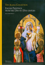 The Alana collection (Newark, Delaware, Usa). Italian paintings from the 13th to 15th century