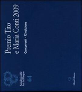 Premio Tito e Maria Conti 2009
