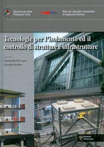 Tecnologie per l'isolamento ed il controllo di strutture e infrastrutture. Ediz. multilingue