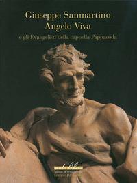 Giuseppe Sanmartino, Angelo Viva e gli evangelisti della cappella Pappacoda - Bacchi Andrea - wuz.it