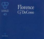 Florence by Cy DeCosse. Ediz. italiana e inglese