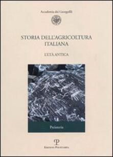 Storia dell'agricoltura italiana. Vol. 1\1: L'età antica. Preistoria. - copertina
