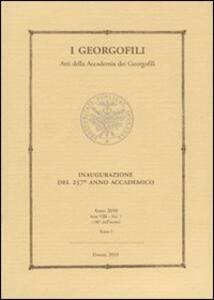 I Georgofili. Atti della Accademia dei Georgofili. Vol. 7\1: Inaugurazione del 257° anno accademico.