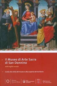 Il museo di arte sacra di San Donnino. Guida alla visita del museo e alla scoperta del territorio