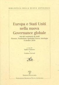 Europa e Stati Uniti nella nuova governance globale. Atti del Seminario di studi (Firenze, 8 ottobre 2010) - - wuz.it